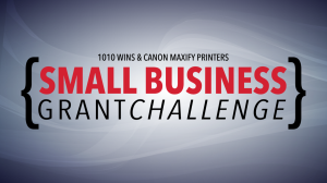 1010 WINS & Canon Maxify Printers Small Business Grant Challenge
