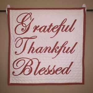 Thankful Wall Quilt ~ 2019