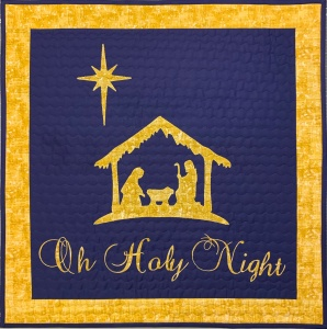 Oh Holy Night Quilt ~ 2019