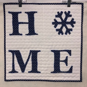 Winter HOME Wall Quilt ~ 2020